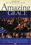 Bill and Gloria Gaither: Amazing Grace