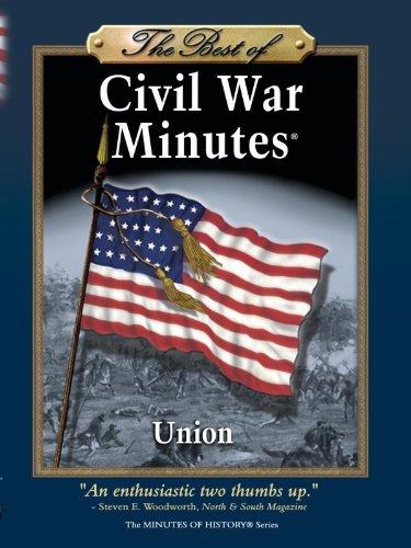 The Best of Civil War Minutes - Union