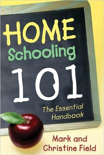 Homeschooling 101: The Essential Handbook