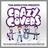 Various Artists Tom Middleton Presents Crazy Covers 2