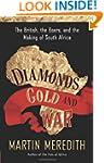 Diamonds, Gold, and War: The British,...
