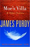 Moe's Villa and Other Stories (0786714174) by Purdy, James