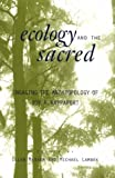 Ecology and the Sacred: Engaging the Anthropology of Roy A. Rappaport