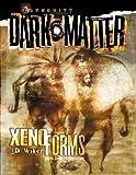 Xenoforms (A Dark Matter(tm) Accessory) (0786916486) by J. D. Wiker