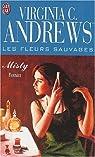 Les fleurs sauvages, tome 1 : Misty par Andrews