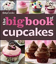 Betty Crocker Big Book of Cupcakes (Betty Crocker Books)