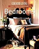 img - for Country Living Easy Transformations: Bedrooms Hardcover - September 1, 2005 book / textbook / text book
