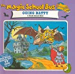 Magic School Bus Going Batty: A Book...