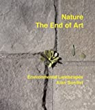 Nature- the end of art:environmental landscapes