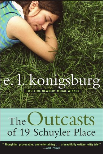 The Outcasts of 19 Schuyler Place by E. L. Konigsburg
