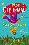 Toad Away (0141318767) by Gleitzman, Morris