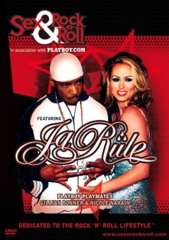 Sex & Rock 'N' Roll in Association with Playboy.com Featuring Ja Rule