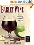 Barley Wine: History, Brewing Techniq...