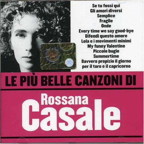 artist - Le Piu Belle Canzoni di Rossana Casale - Zortam Music