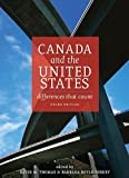 img - for Canada and the United States: Differences that Count, Third Edition book / textbook / text book