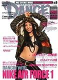 DANCE STYLE (ダンス・スタイル) 2007年 9月号 [雑誌]