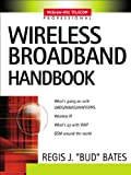 Wireless Broadband Handbook (McGraw-Hill Telecom Professional)