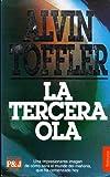 La Tercera Ola (Spanish Edition) (8401459303) by Alvin Toffler