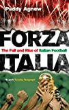 Forza Italia: The Fall and Rise of Italian Football