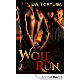 Wolf Run by BA Tortuga (English Edition)