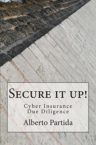 Secure IT Up!: Cyber Insurance Due Diligence