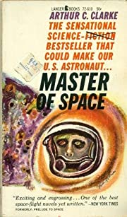 Master of Space by Arthur C. Clarke