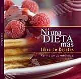Recetas de cocina Ni Una Dieta Mas (Spanish Edition)