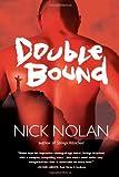 Double Bound: a novel