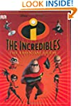 The Incredibles--The Essential Guide