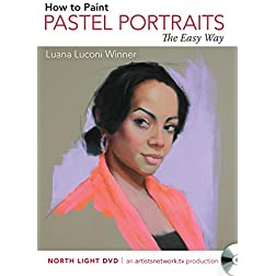 How to Paint Pastel Portraits the Easy Way