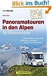 Alpen mit dem Wohnmobil; Panoramatour...