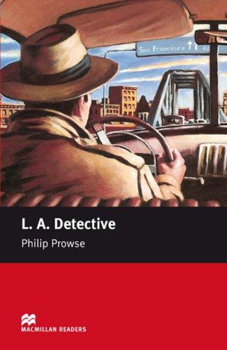 L.A. Detective: Starter (Macmillan Readers)