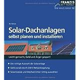 """Solar- Dachanlagen selbst planen und installierenvon """"Bo Hanus"""""""