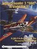 img - for Jagdgeschwader 3 Udet in World War II II./JG 3 in Action with the Messerschmitt Bf 109 (Schiffer Military History Book) by Jochen Prien (2003-07-01) book / textbook / text book