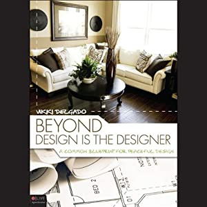 Beyond Design Is the Designer: A Common Blueprint for Peaceful Design | [Vikki DelGado]