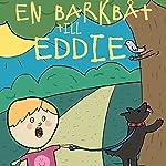 En barkbåt till Eddie | Viveca Lärn