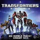 Die dunkle Macht erhebt sich (Transformers Prime 1)