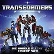 Die dunkle Macht erhebt sich (Transformers Prime 1) | Klara Haase