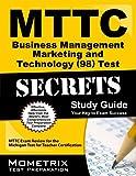 MTTC Business Management Marketing and Technology (98) Test Secrets