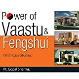Power of Vaastu and Fengshui