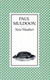 New Weather (0571102336) by Muldoon, Paul