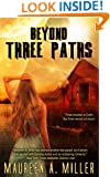 BEYOND: THREE PATHS (BEYOND Series Book 3)