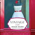 Vintage: A Novel | Susan Gloss