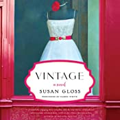 Vintage: A Novel | [Susan Gloss]