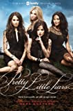 Pretty Little Liars TV Tie-in Edition