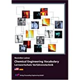 "Chemical Engineering Vocabulary - Lernwortschatz Verfahrenstechnikvon ""Maximilian Lackner"""