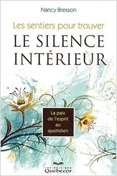 Les sentiers pour trouver le silence int rieur la paix for La paix interieur
