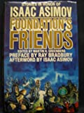 img - for Foundation's Friends: Stories in Honor of Isaac Asimov book / textbook / text book