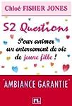 52 Questions pour animer un enterreme...