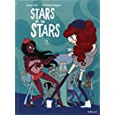 Stars of the Stars (Tome 1)